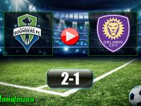 SEATTLE SOUNDERS FC 2-1 ORLANDO CITY