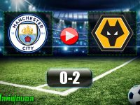 Manchester City 0-2 Wolves